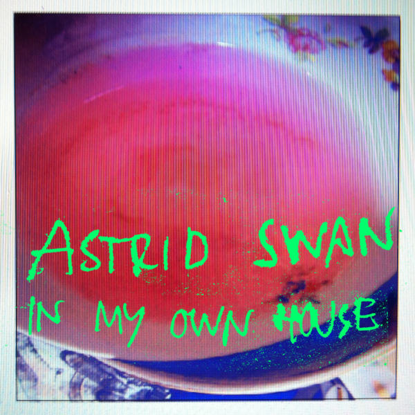 astrid-in-my-own-house