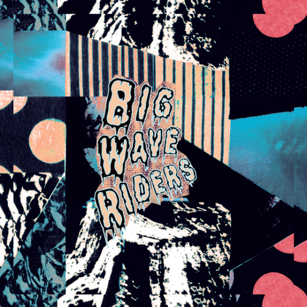 bigwaveriders_ep