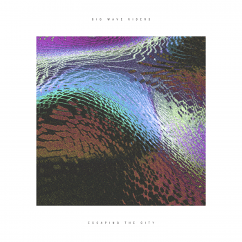 Big_Wave_Riders_-_Escaping_The_City cover