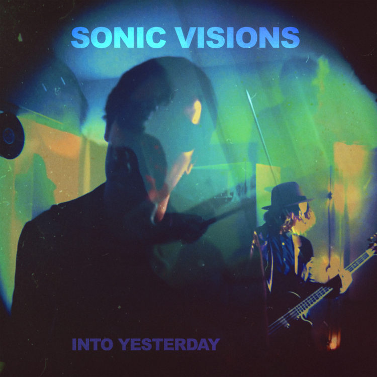 Sonic Visions Into Yesterday single cover